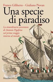 Squillogame.it Una specie di paradiso. La straordinaria avventura di Antonio Pigafetta nel primo viaggio intorno al mondo Image