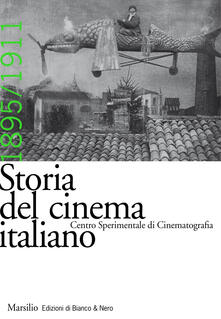 Daddyswing.es Storia del cinema italiano. Vol. 2: 1895-1911. Image