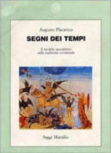 Libro Segni dei tempi. Il modello apocalittico nella tradizione occidentale Augusto Placanica