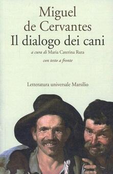 Il dialogo dei cani - Miguel de Cervantes - copertina