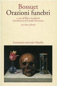Libro Orazioni funebri Jacques-Bénigne Bossuet