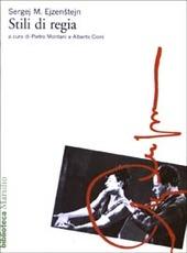 Stili di regia. Narrazione e messa in scena: Leskov, Dumas, Zola, Dostoevskij