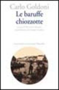 Foto Cover di Le baruffe chiozzotte, Libro di Carlo Goldoni, edito da Marsilio