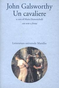 Libro Un cavaliere John Galsworthy