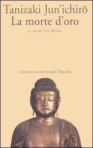 Libro La morte d'oro Junichiro Tanizaki