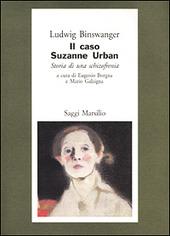 Il caso di Suzanne Urban. Storia di una schizofrenia