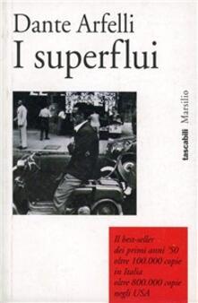 I superflui - Dante Arfelli - copertina