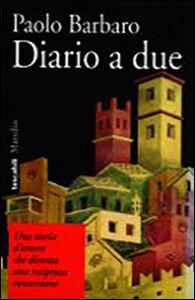 Libro Diario a due Paolo Barbaro