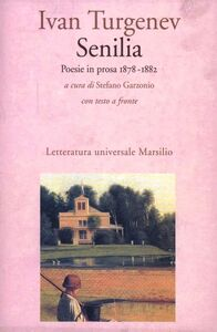 Libro Senilia. Poesie in prosa (1878-1882) Ivan Turgenev