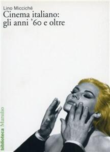 Il cinema italiano: gli anni '60 e oltre