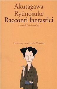 Libro Racconti fantastici Ryunosuke Akutagawa