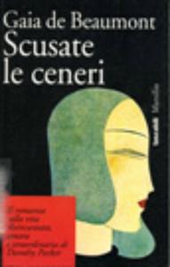 Libro Scusate le ceneri Gaia De Beaumont