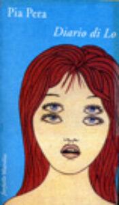 Foto Cover di Diario di Lo, Libro di Pia Pera, edito da Marsilio