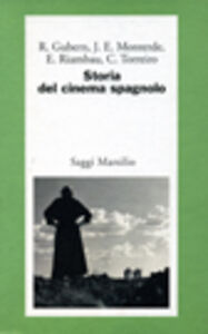 Libro Storia del cinema spagnolo