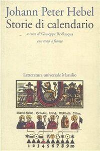 Foto Cover di Storie di calendario, Libro di Johann P. Hebel, edito da Marsilio