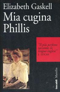 Libro Mia cugina Phillis Elizabeth Gaskell