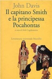 Il capitano Smith e la principessa Pocahontas. Testo inglese a fronte