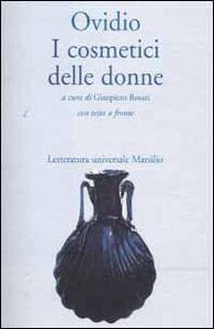 Libro I cosmetici delle donne P. Nasone Ovidio