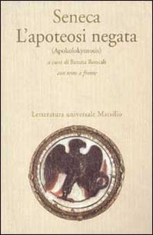 L' apoteosi negata (Apokolokyntosis) - Lucio Anneo Seneca - copertina