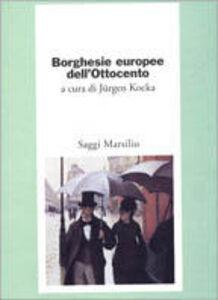 Libro Borghesie europee dell'Ottocento