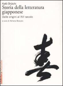 Libro Storia della letteratura giapponese. Vol. 1: Dalle origini al XVI secolo. Shuichi Kato