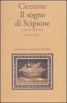 Il sogno di Scipione. Testo latino a fronte - Marco Tullio Cicerone - copertina
