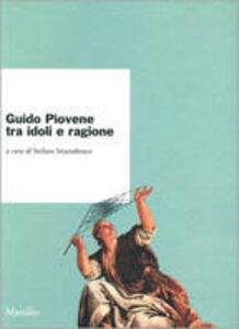 Libro Guido Piovene tra idoli e ragione