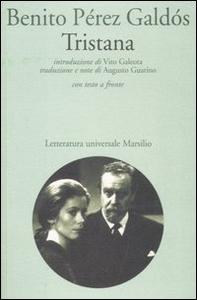 Libro Tristana. Testo spagnolo a fronte Benito Pérez Galdós