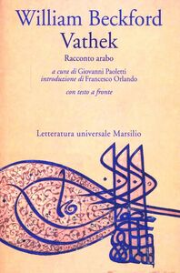 Foto Cover di Vathek. Racconto arabo, Libro di William Beckford, edito da Marsilio