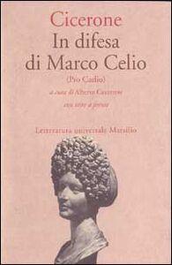 Libro In difesa di Marco Celio (Pro Caelio) M. Tullio Cicerone