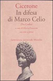 In difesa di Marco Celio (Pro Caelio)