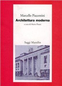Libro Architettura moderna Marcello Piacentini