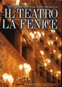 Libro Il teatro La Fenice. I progetti, l'architettura, le decorazioni Manlio Brusatin , Giuseppe Pavanello