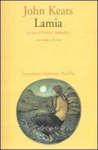 Libro Lamia. Testo inglese a fronte John Keats
