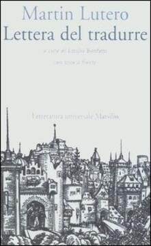 Lettera del tradurre. Testo tedesco a fronte - Martin Lutero - copertina