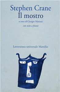 Libro Il mostro Stephen Crane