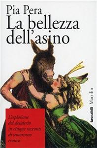 Libro La bellezza dell'asino Pia Pera