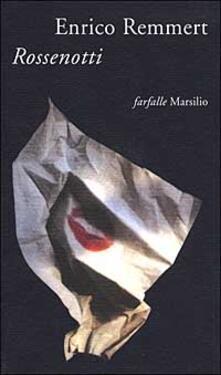 Rossenotti - Enrico Remmert - copertina