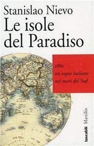 Libro Le isole del paradiso Stanislao Nievo