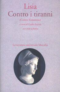 Foto Cover di Contro i tiranni (Contro Eratostene), Libro di Lisia, edito da Marsilio