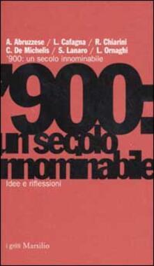 '900: un secolo innominabile. Idee e riflessioni - copertina