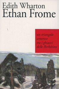 Foto Cover di Ethan Frome, Libro di Edith Wharton, edito da Marsilio