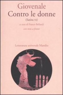 Contro le donne (Satira VI). Con testo latino a fronte - Decimo Giunio Giovenale - copertina