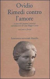 Libro Rimedi contro l'amore. Testo latino a fronte P. Nasone Ovidio