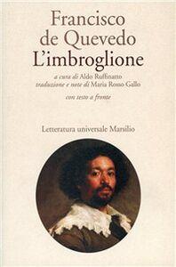 Libro L' imbroglione Francisco G. de Quevedo y Villegas