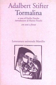 Libro Tormalina Adalbert Stifter
