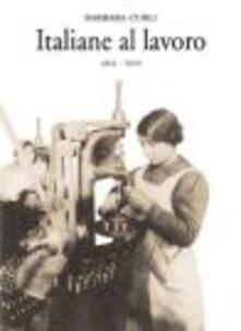 Ipabsantonioabatetrino.it Italiane al lavoro (1914-1920) Image