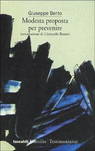 Libro Modesta proposta per prevenire Giuseppe Berto