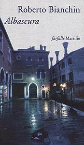 Libro Albascura Roberto Bianchin