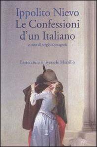 Foto Cover di Le confessioni d'un italiano, Libro di Ippolito Nievo, edito da Marsilio